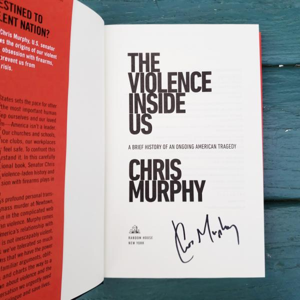The Violence Inside Us signed by Chris Murphy