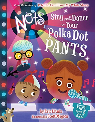 Book Cover White Jeans : Eric litwin quot the nuts sing and dance in your polka dot