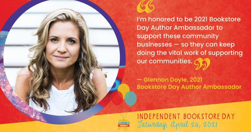 Independent Bookstore Day Promo with Glennon Doyle