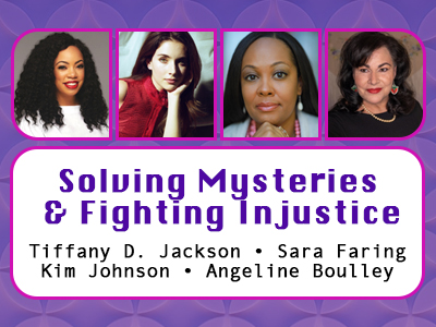 Solving Mysteries & Fighting Injustice Panel