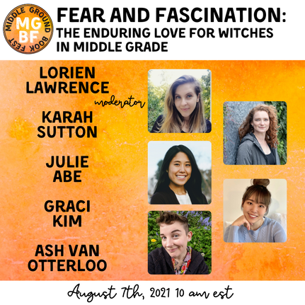 Fear and Fascination: the Enduring Love for Witches in Middle Grade panel