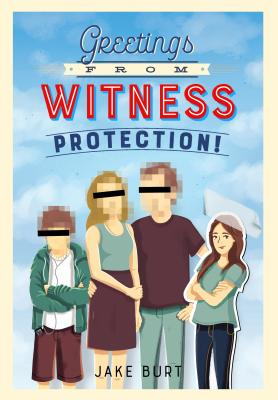 Greetings From Witness Protection! Book Cover