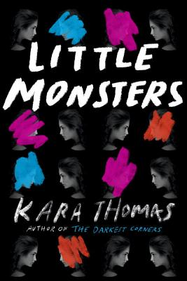 Little Monsters By Kara Thomas Book Cover