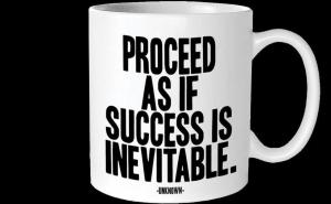 Quotable Cards Proceed as if Success Quotable Mug